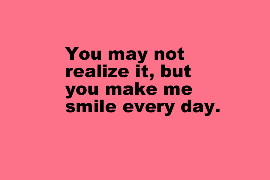 YOU MAKE ME SMILE Quotes Like Success