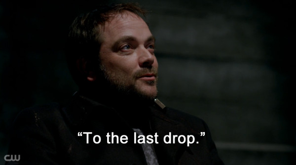 Supernatural Heaven Can't Wait Crowley to the last drop