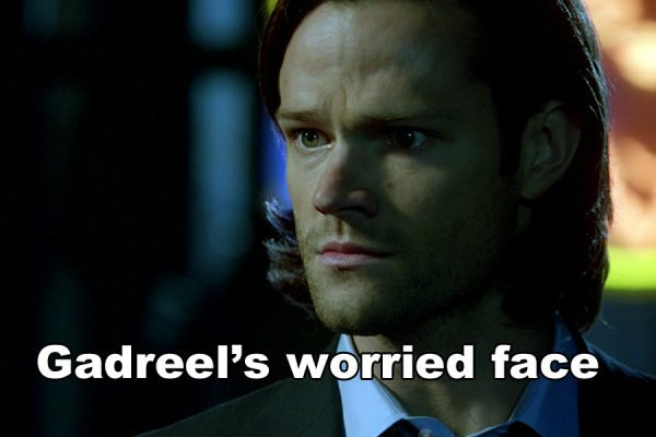 Supernatural Holy Terror Gadreel worried