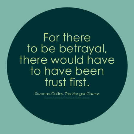 Trust and Betrayal