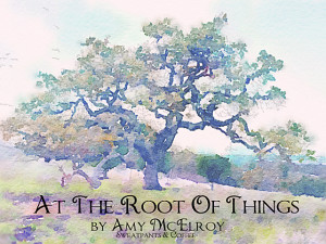 At The Root Of Things