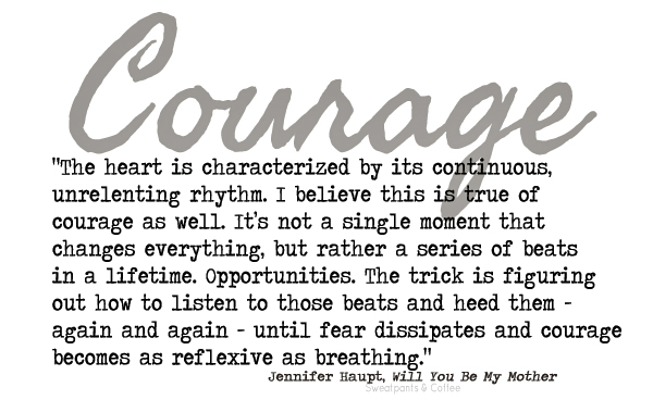 Courage Jennifer Haupt