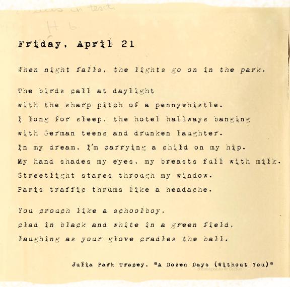 A Dozen Days (Without You), Friday, April 21, Julia Park Tracey