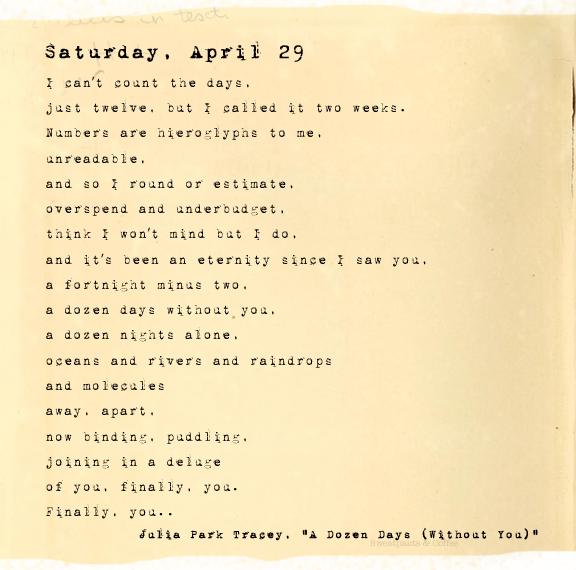 A Dozen Days (Without You), Saturday, April 29, Julia Park Tracey