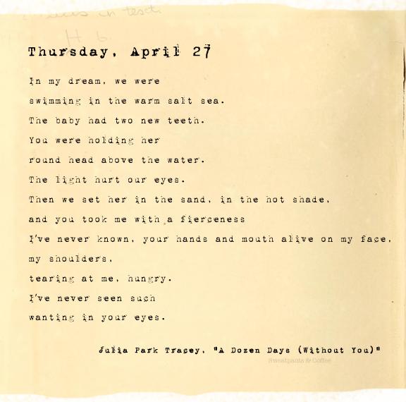 A Dozen Days (Without You), Thursday, April 26, Julia Park Tracey