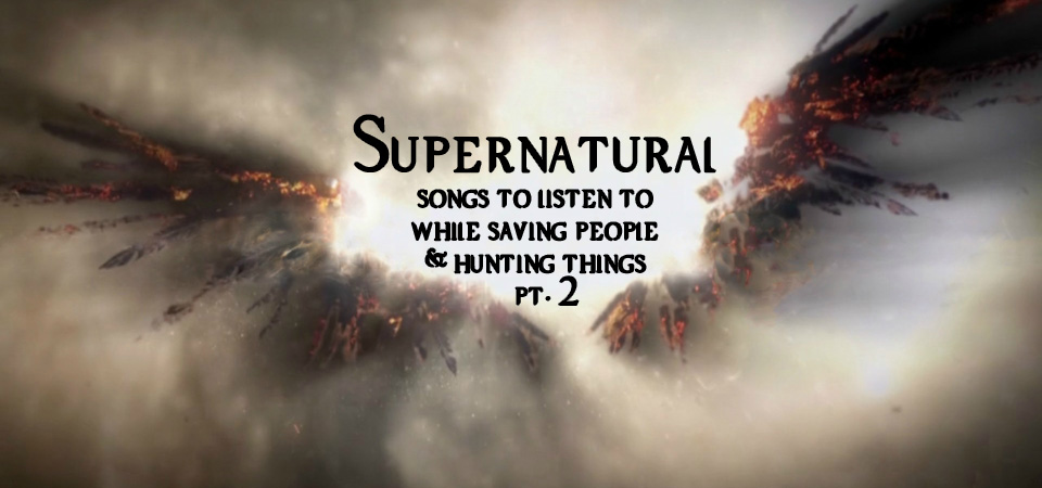 Supernatural Playlist 2 slide