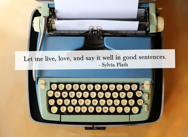 Sylvia Plath writing quote_small