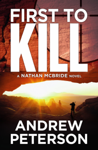 First To Kill by Andrew Peterson