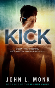 Kick by John L Monk