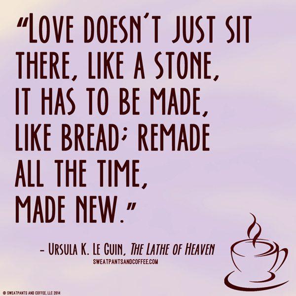 Ursula Le Guin Lathe Of Heaven quote