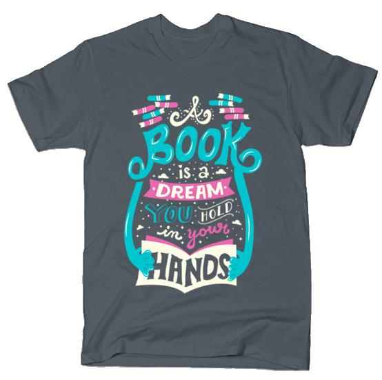 Book Is A Dream tshirt