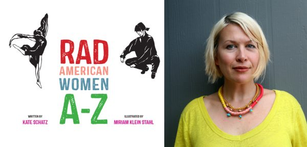 Rad American Women by Kate Schatz