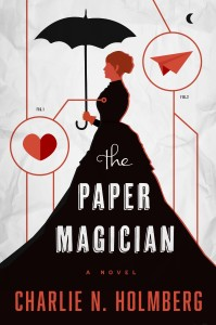 The Paper Magician by Charlie N Holmberg