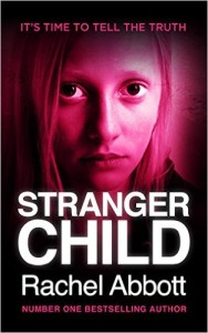 1 Stranger Child by Rachel Abbot