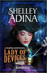 4 Lady of Devices by Shelley Adina