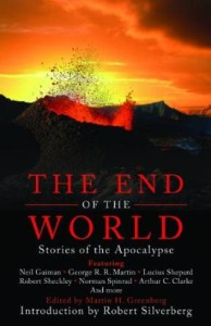 The End of the World Stories of the Apocalypse