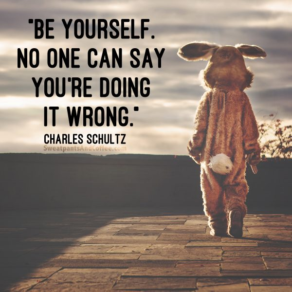 9 - Charles Schultz quote be yourself