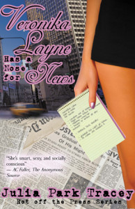 Veronika Layne Has a Nose for News by Julia Park Tracey