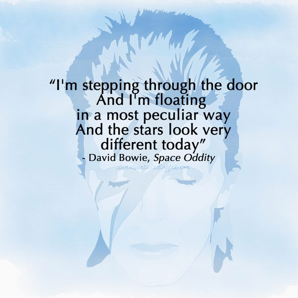 David Bowie quote Space Oddity