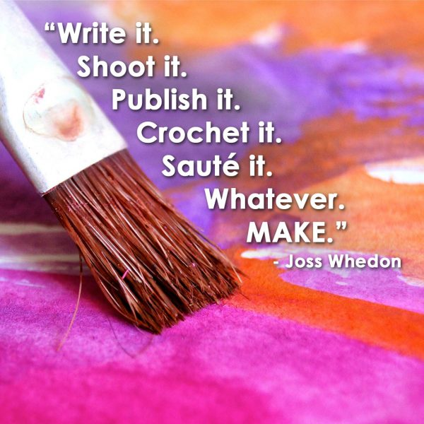 Joss-Whedon-MAKE-quote