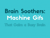 940x450-brain-soothers-machine-gifs-that-calm-a-busy-brain