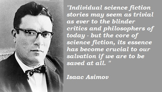 Photo 4. S&C National Science Fiction Day Asimov quote about essence of SF