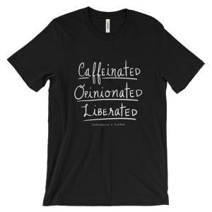 Caffeinated & Opinionated Unisex short sleeve t-shirt