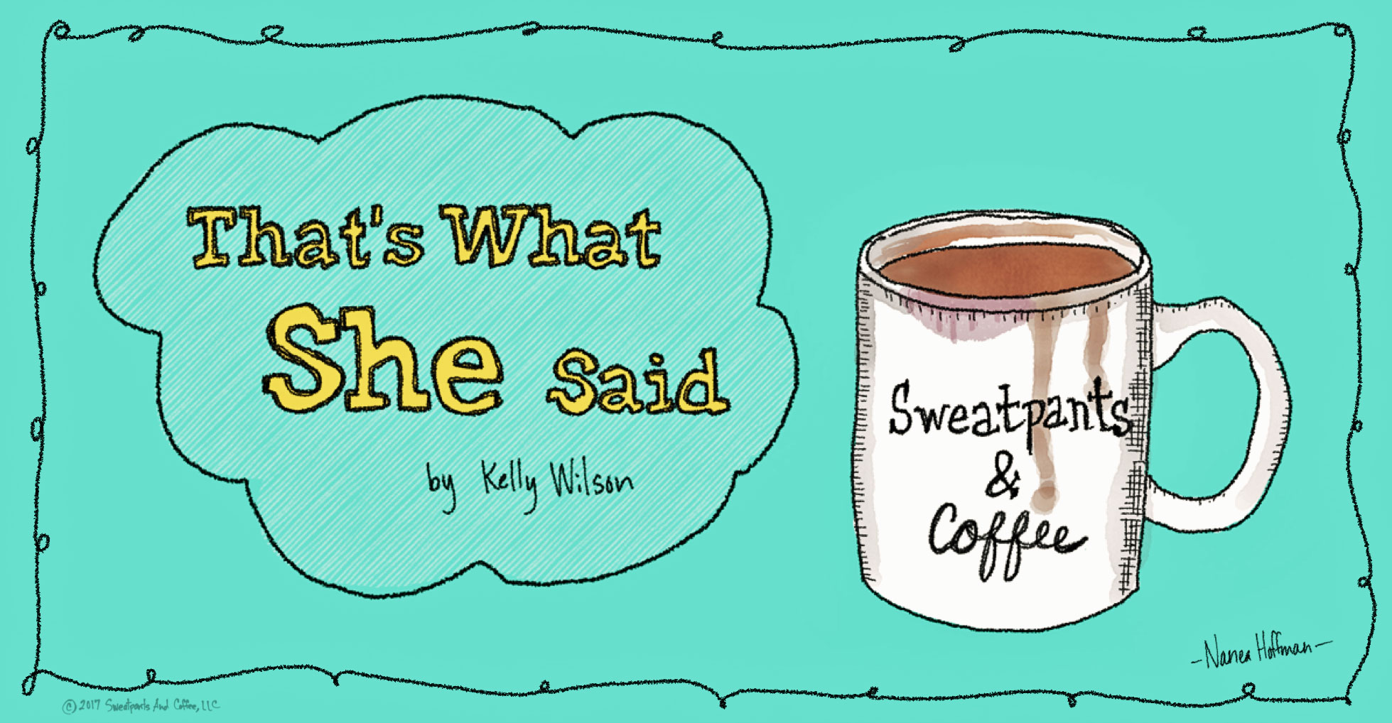 Kelly-Wilson-That's-What-She-Said-banner
