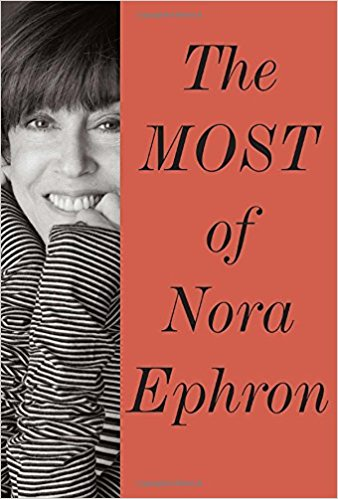 The Most of Nora Ephron 2