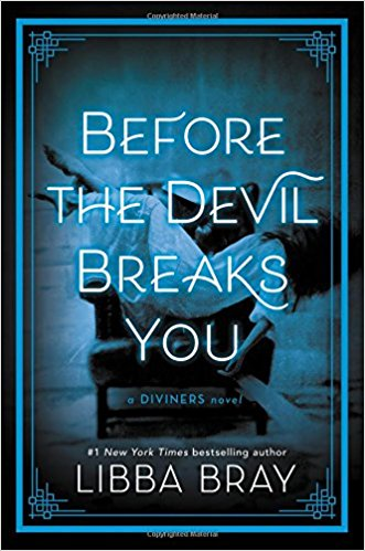 Before the Devil Breaks You (The Diviners) by Libbra Bray