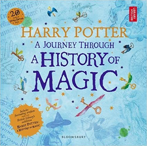 Harry Potter – A Journey Through A History of Magic by British Library