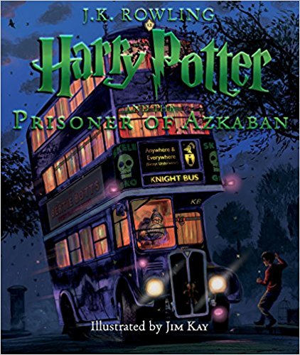 Harry Potter and the Prisoner of Azkaban The Illustrated Edition by J.K. Rowling and Jim Kay