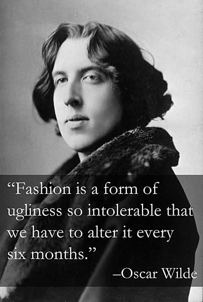 Oscar Wilde fashion quote