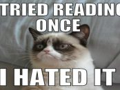 Grumpy Cat hates reading