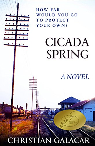 Cicada Spring A Novel by Christian Galacar