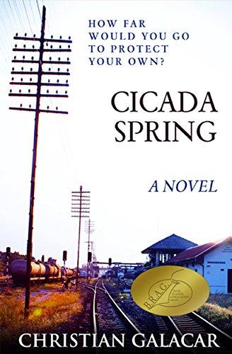 Cicada Spring A Novel by Christian Galacar