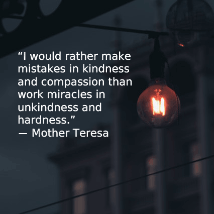Mother Teresa kindness quote
