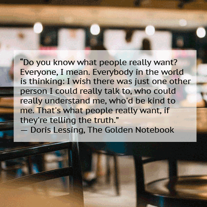 Doris Lessing kindness quote