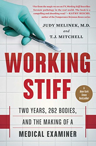 Working Stiff by Judy Melinek, MD