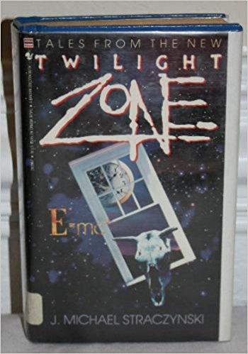 Tales From The New Twilight Zone by Michael Straczynski