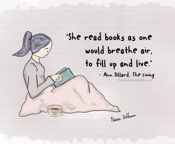 Ann Dillard The Living reading quote