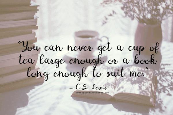 CS Lewis tea book reading quote