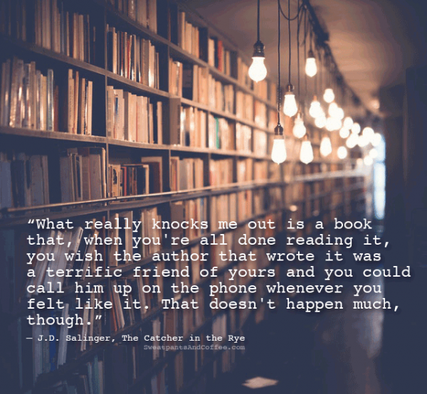 JD Salinger Catcher in the Rye Holden book reading quote