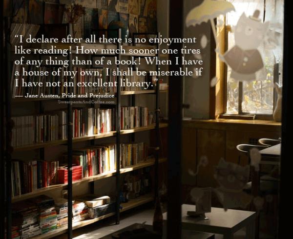 Jane Austen Pride and Prejudice library reading quote
