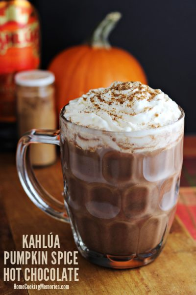 Kahlua Pumpkin Spice Hot Chocolate | Home Cooking Memories