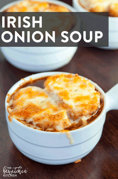 Irish Onion Soup recipe Bewitchen Kitchen