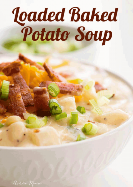 One Pot Loaded Baked Potato Soup recipe AshleeMarie