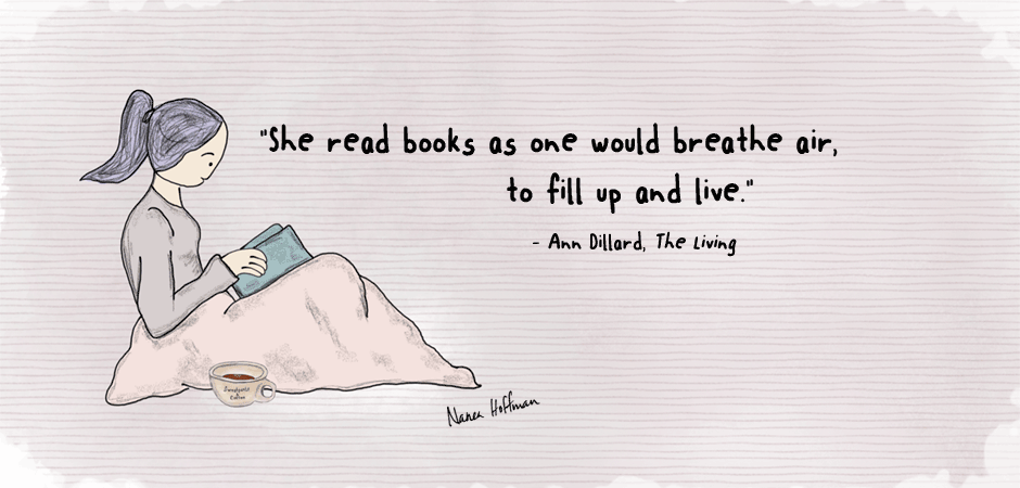 Ann Dillard The Living reading quote