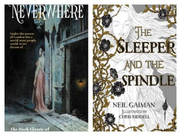 Neverwhere & The Sleeper and the Spindle by Neil Gaiman