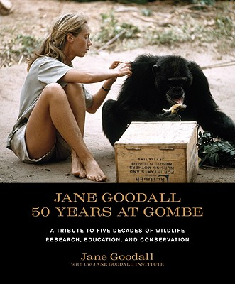 50 Years at Gombe by Jane Goodall